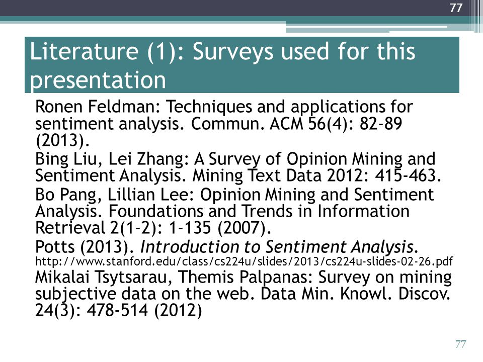 Literature (1): Surveys used for this presentation