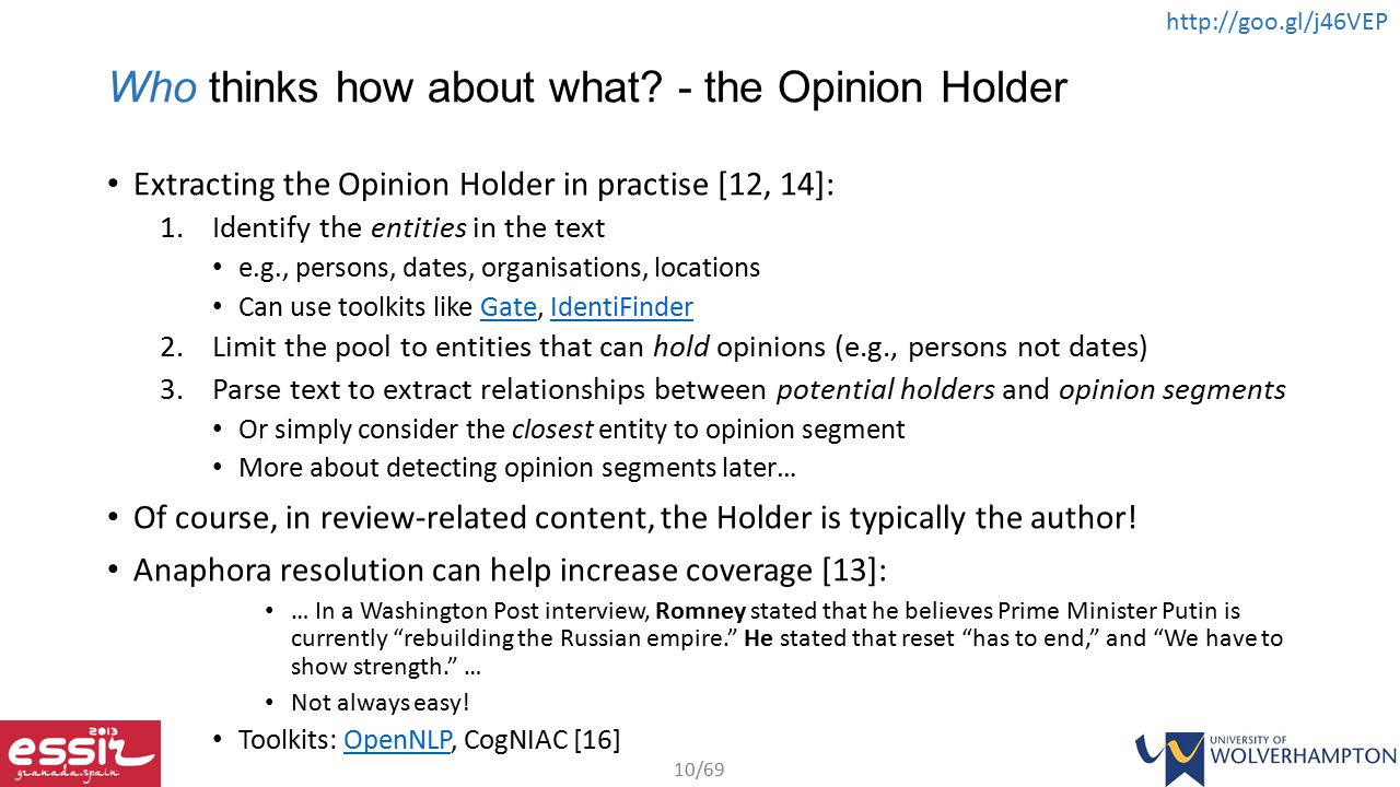 Who thinks how about what - the Opinion Holder