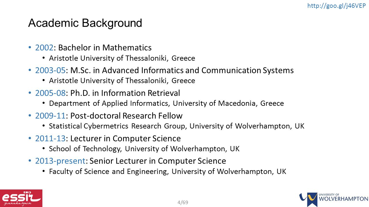 Academic Background 2002: Bachelor in Mathematics