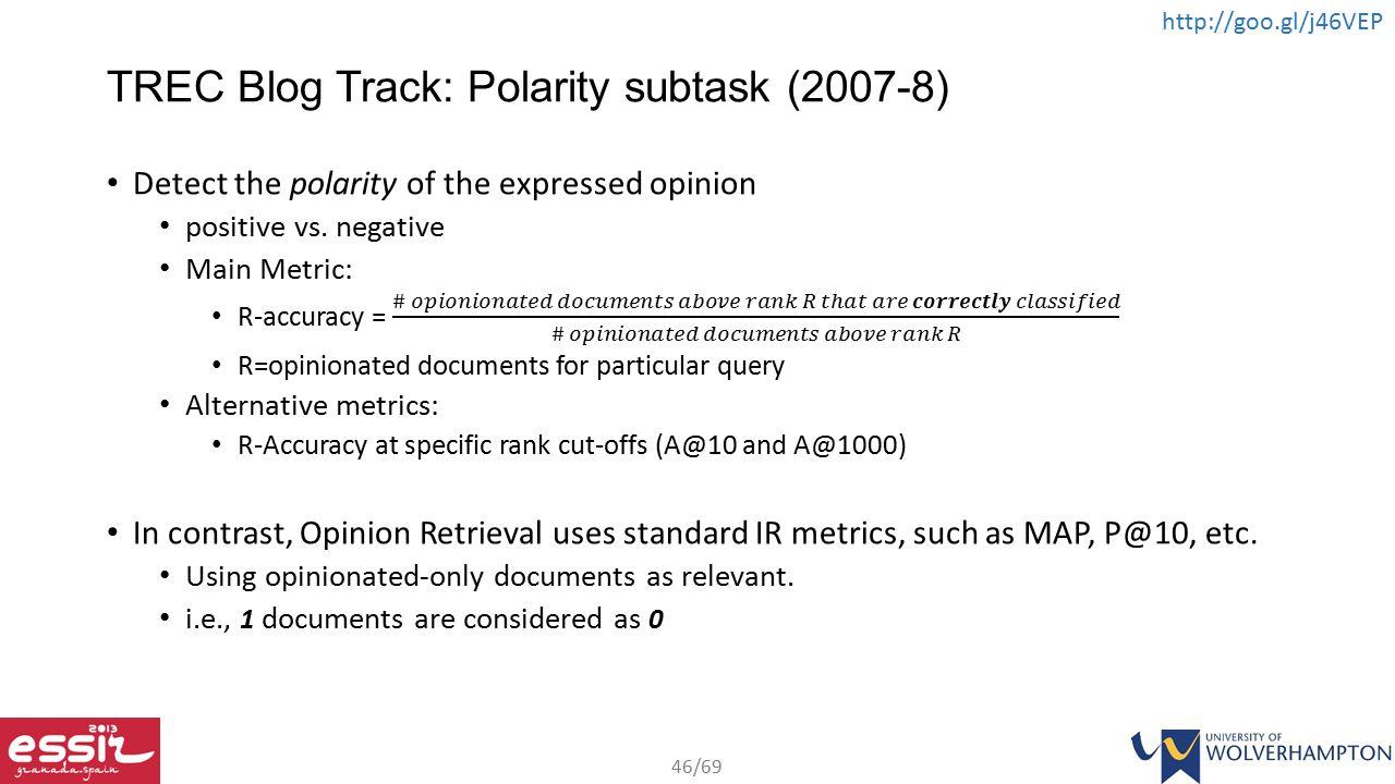 TREC Blog Track: Polarity subtask (2007-8)