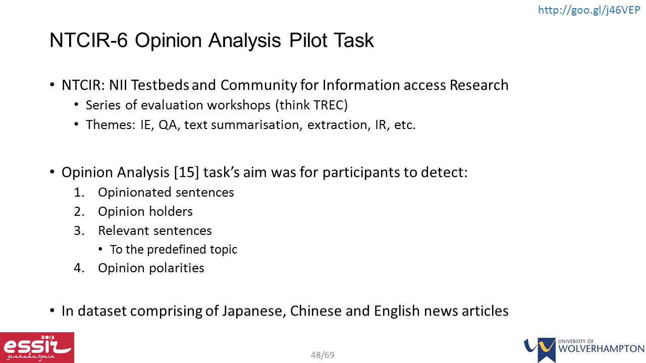 NTCIR-6 Opinion Analysis Pilot Task