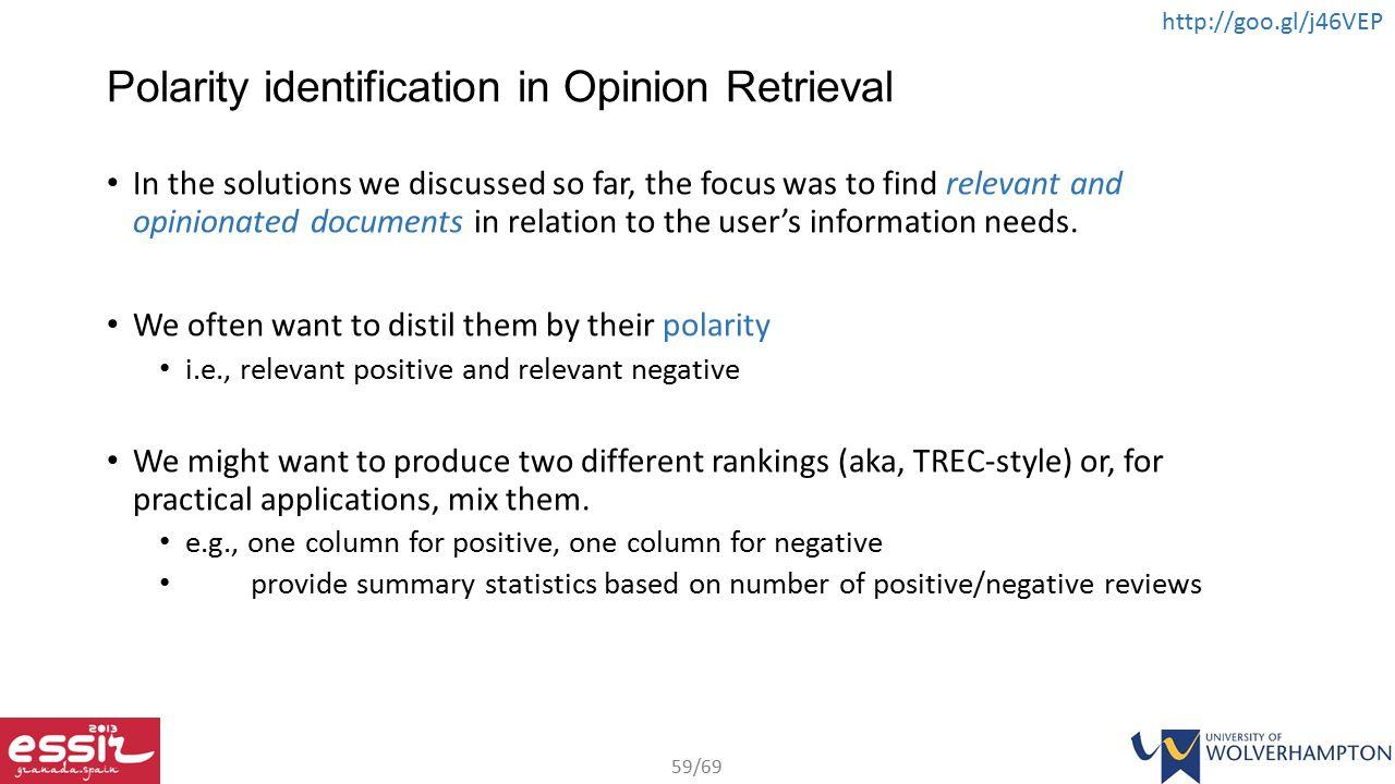 Polarity identification in Opinion Retrieval