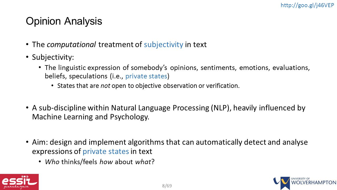Opinion Analysis The computational treatment of subjectivity in text