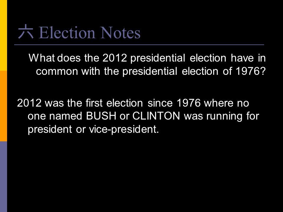 六 Election Notes