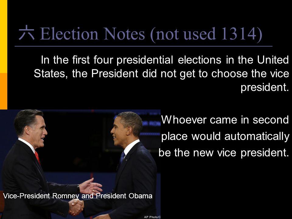 六 Election Notes (not used 1314)