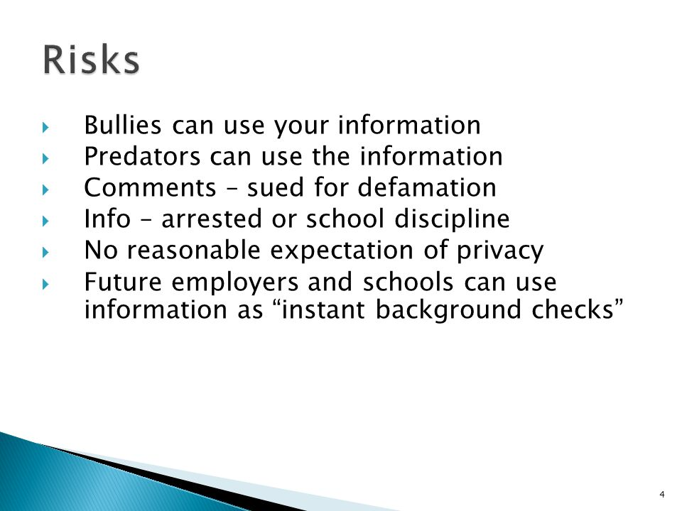 Risks Bullies can use your information