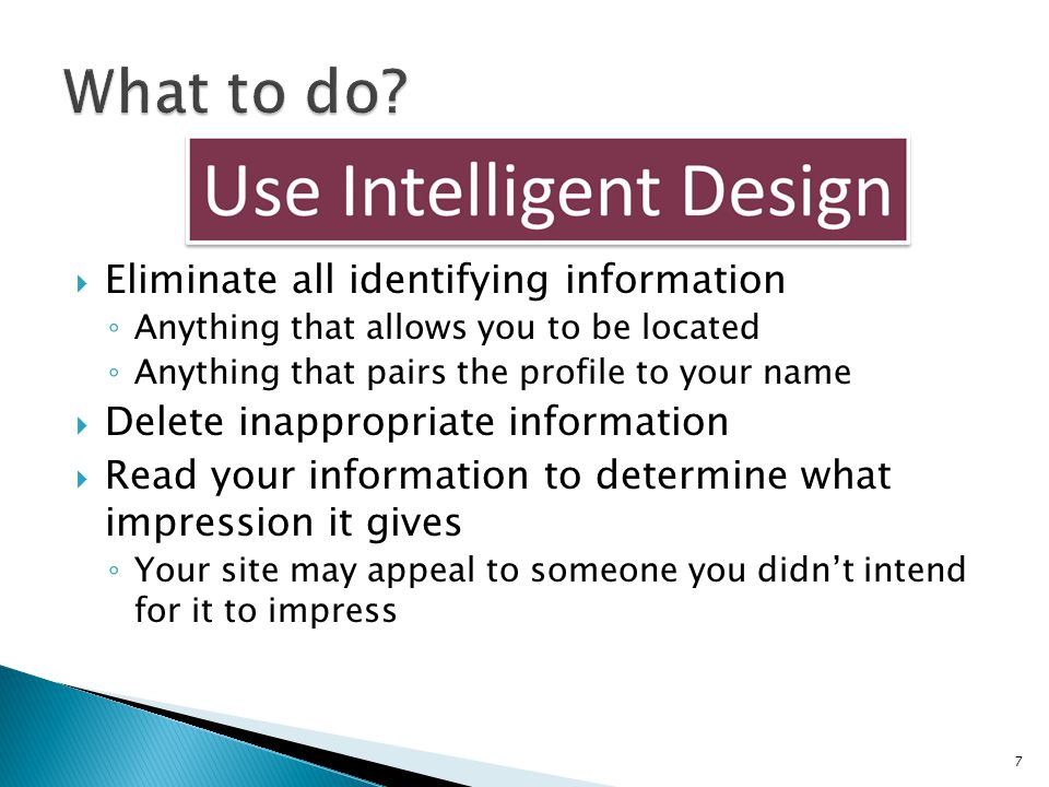 What to do Eliminate all identifying information