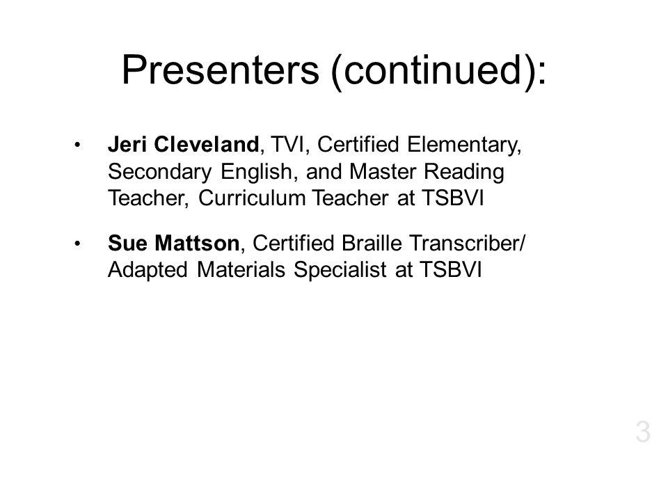Presenters (continued):