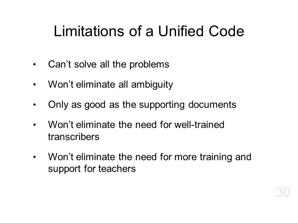 Limitations of a Unified Code