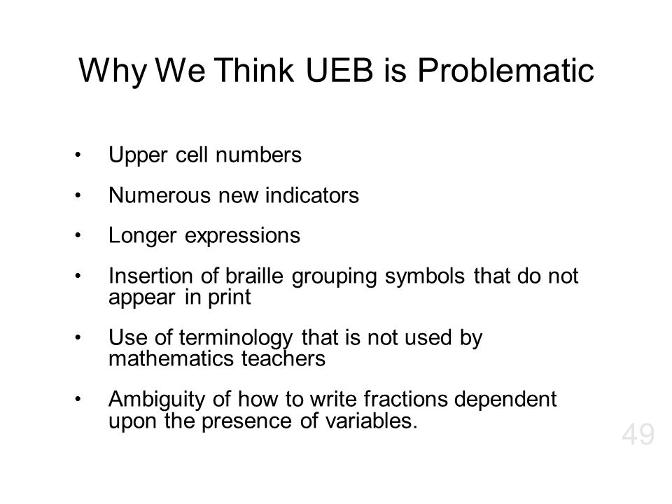 Why We Think UEB is Problematic
