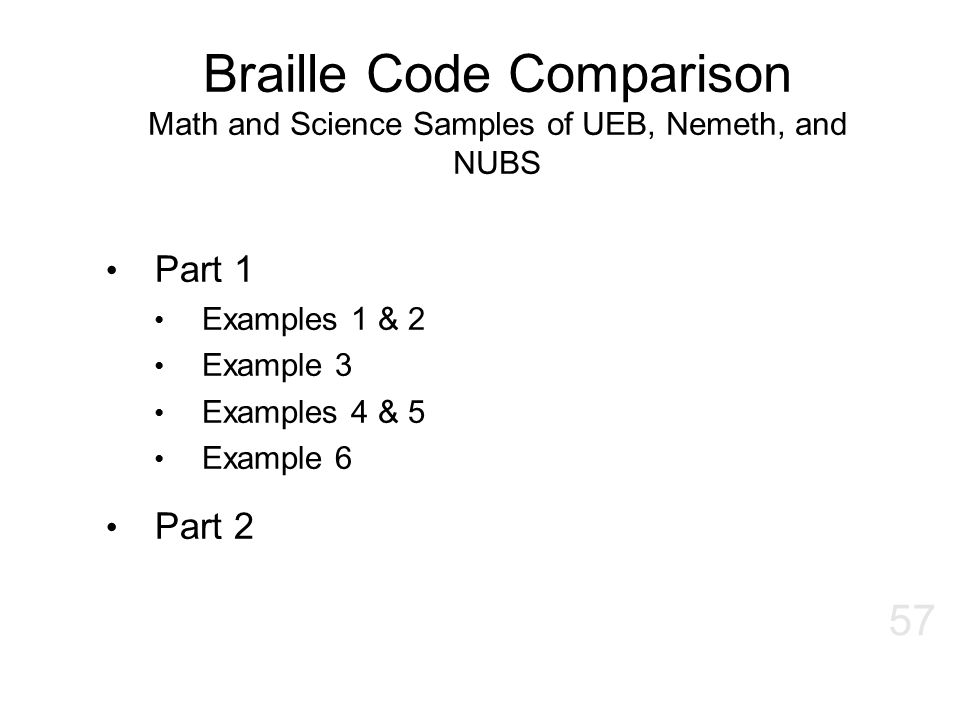 Braille Code Comparison Math and Science Samples of UEB, Nemeth, and NUBS