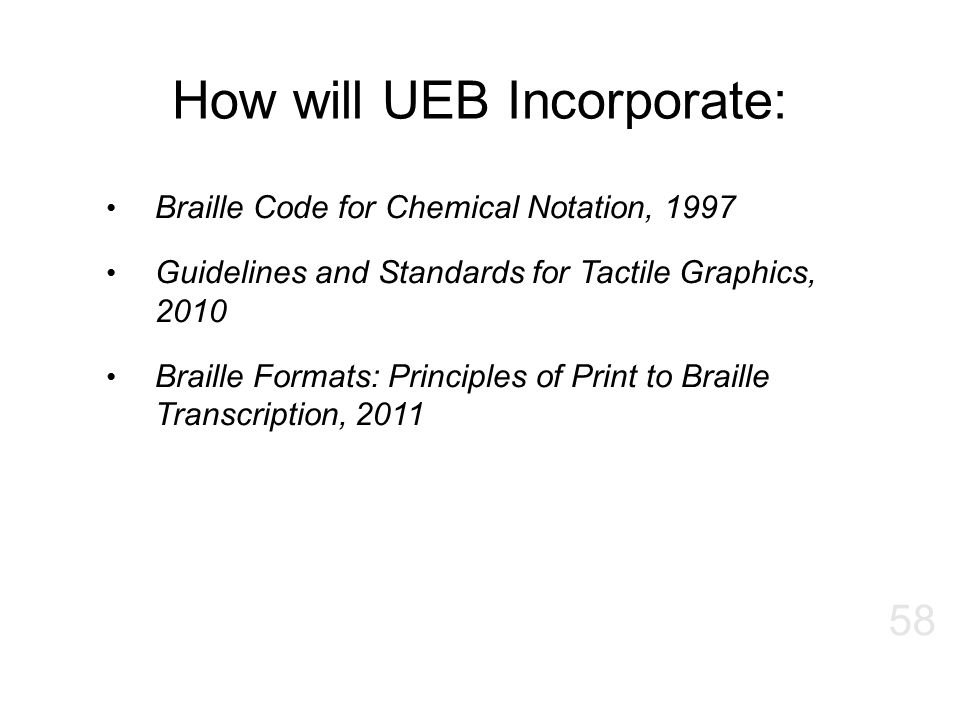 How will UEB Incorporate: