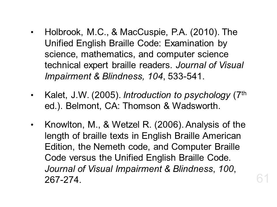 Holbrook, M. C. , & MacCuspie, P. A. (2010)