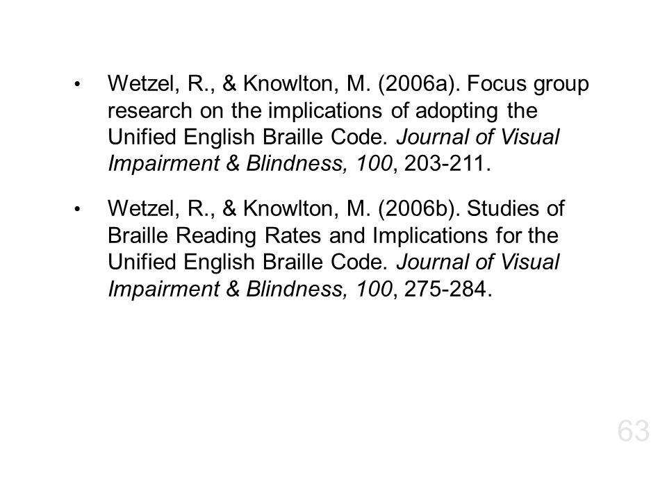 Wetzel, R. , & Knowlton, M. (2006a)
