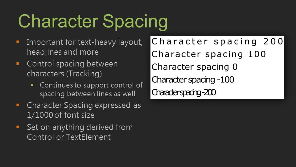 Character Spacing Important for text-heavy layout, headlines and more
