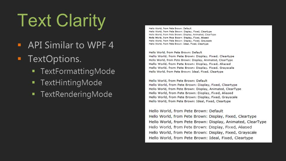 Text Clarity API Similar to WPF 4 TextOptions. TextFormattingMode