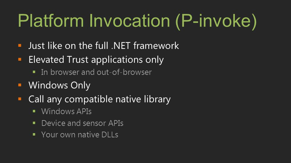 Platform Invocation (P-invoke)