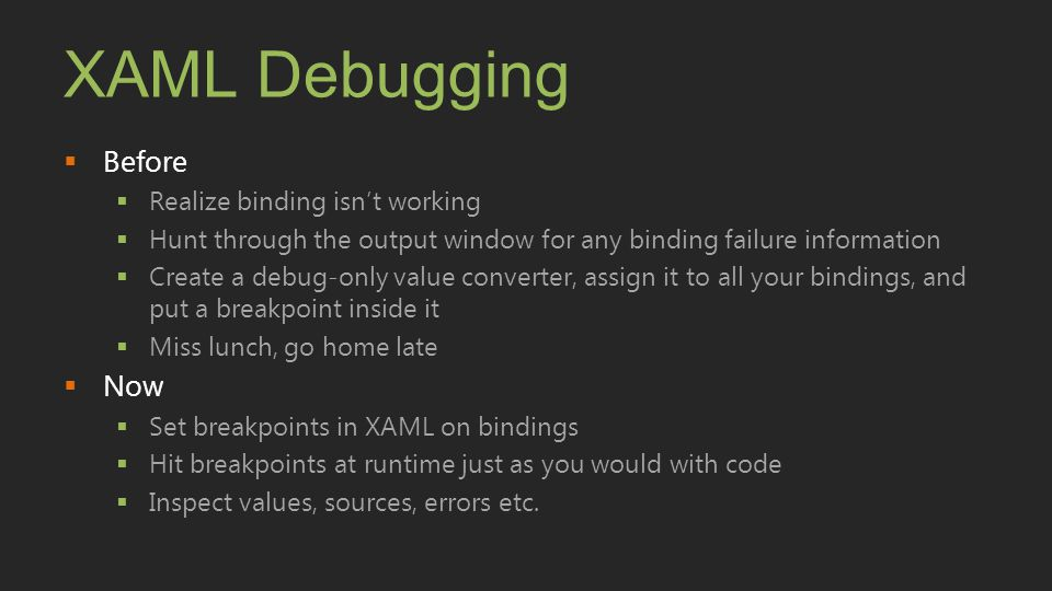 XAML Debugging Before Now Realize binding isn't working