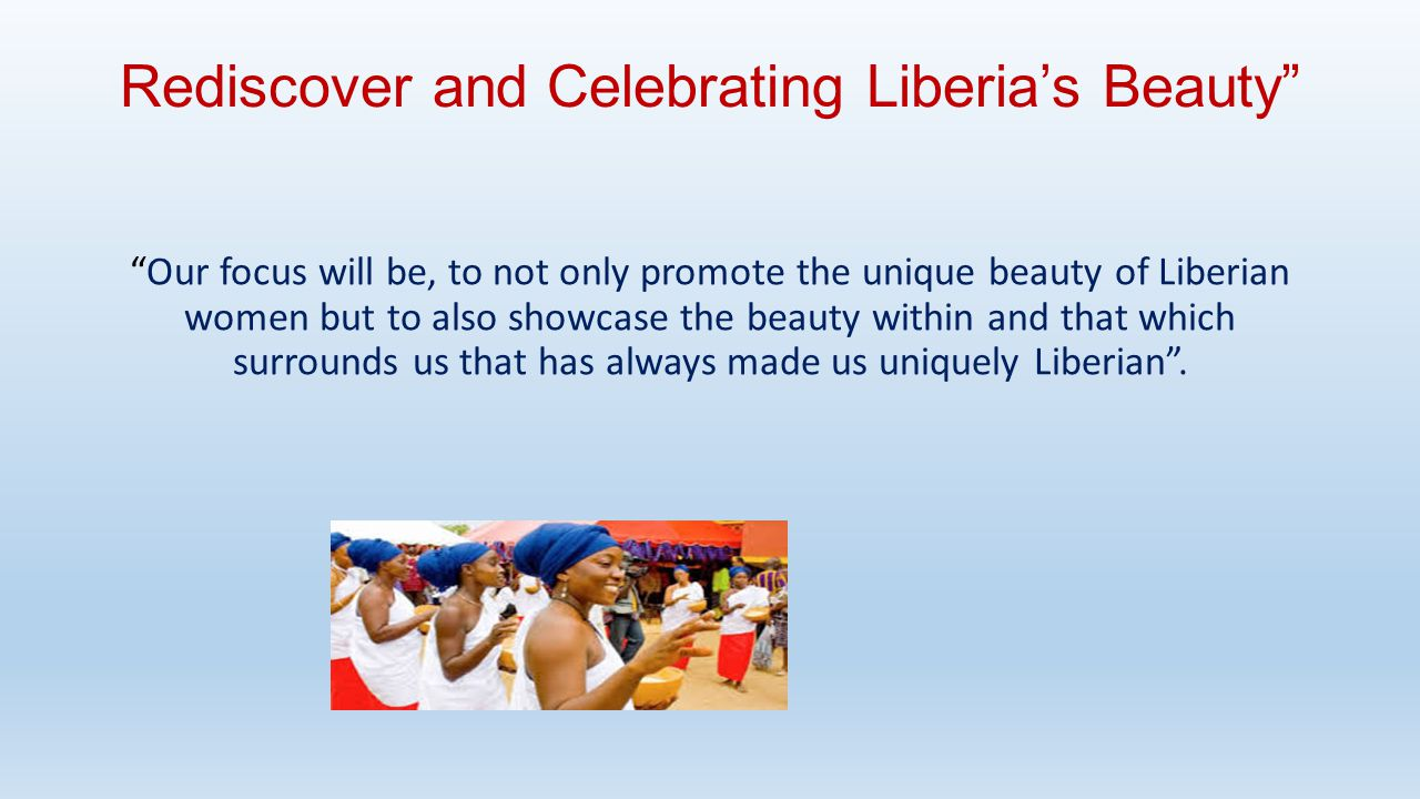Rediscover and Celebrating Liberia's Beauty
