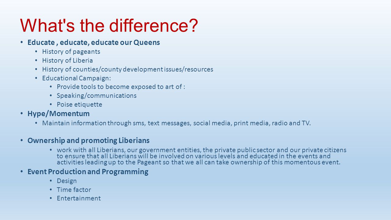 What s the difference Educate , educate, educate our Queens