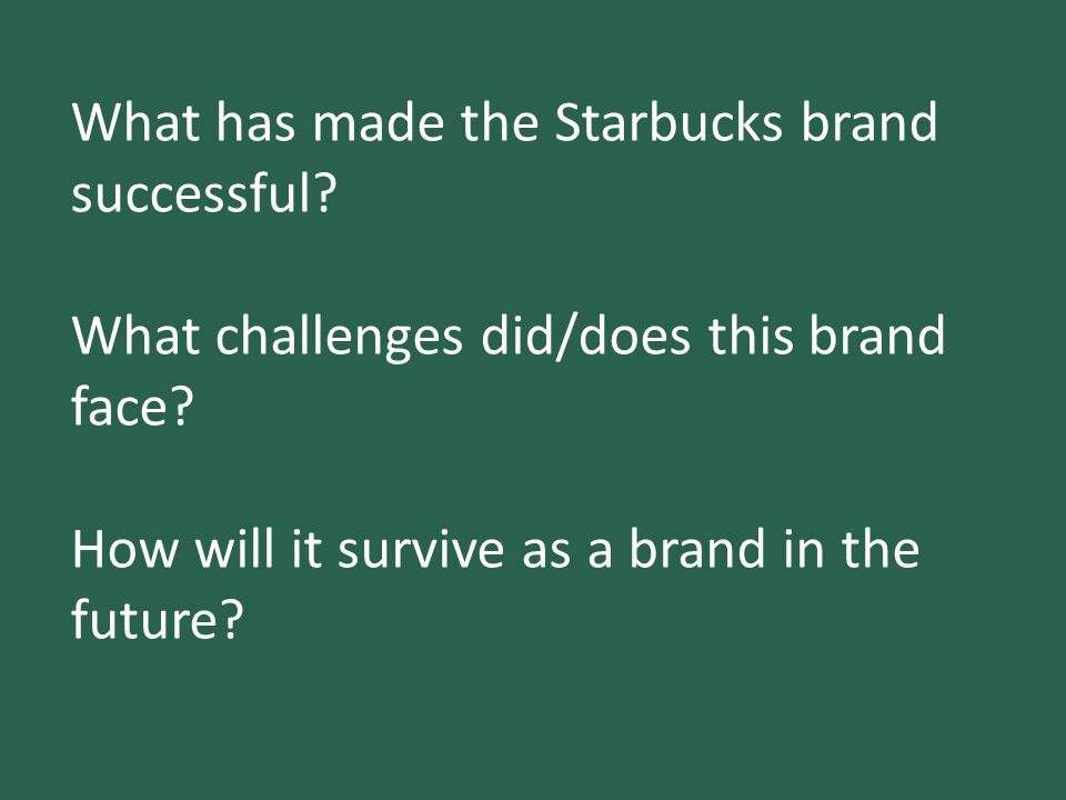 What has made the Starbucks brand successful