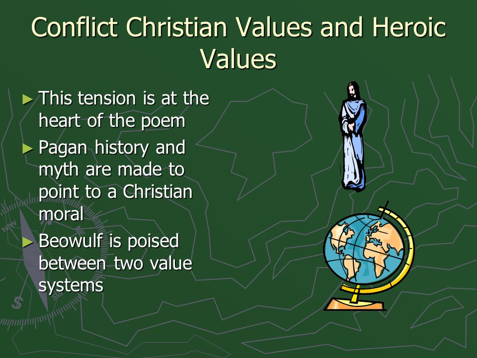 Conflict Christian Values and Heroic Values