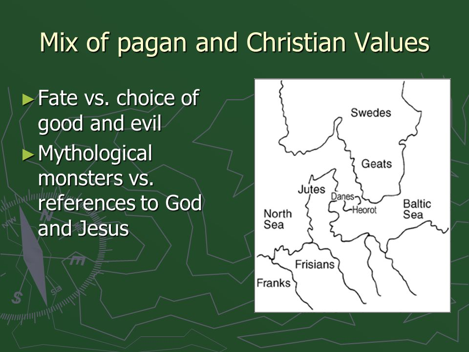 Mix of pagan and Christian Values