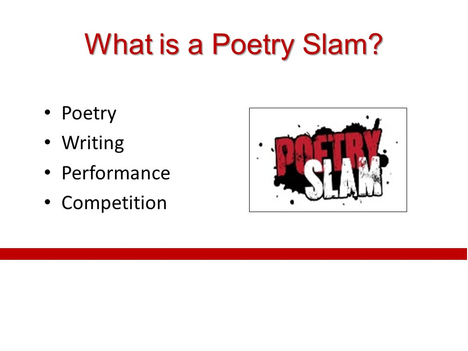 What is a Poetry Slam Poetry Writing Performance Competition