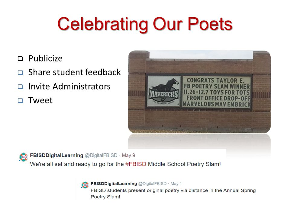 Celebrating Our Poets Publicize Share student feedback