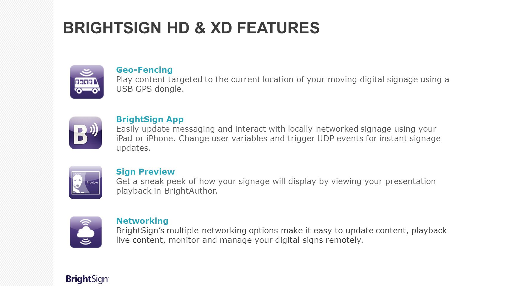 BrightSign HD & XD Features