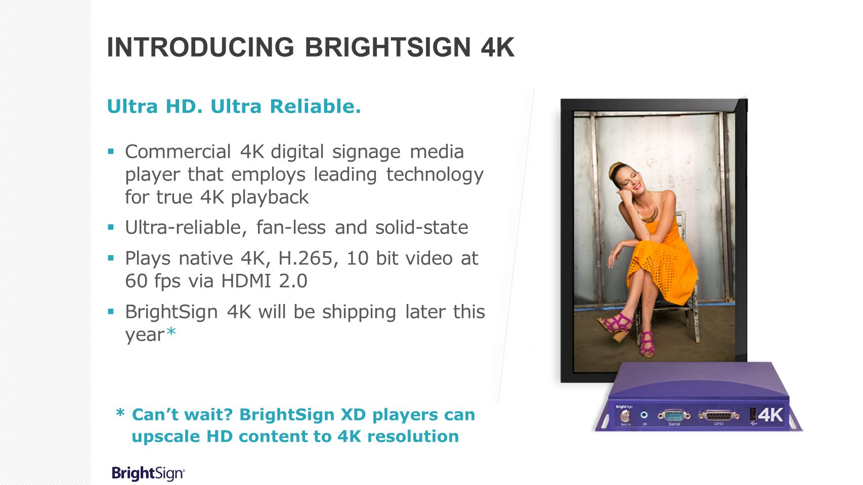 Introducing BrightSign 4K