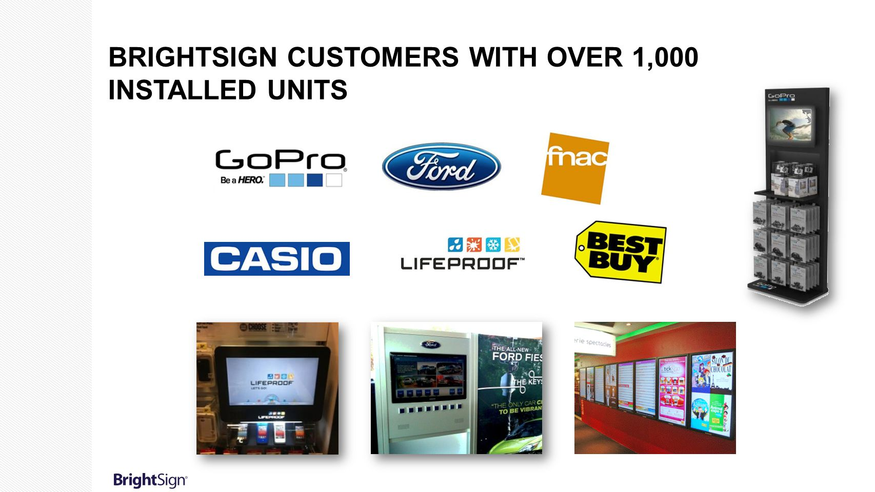 BrightSign customers with over 1,000 installed units