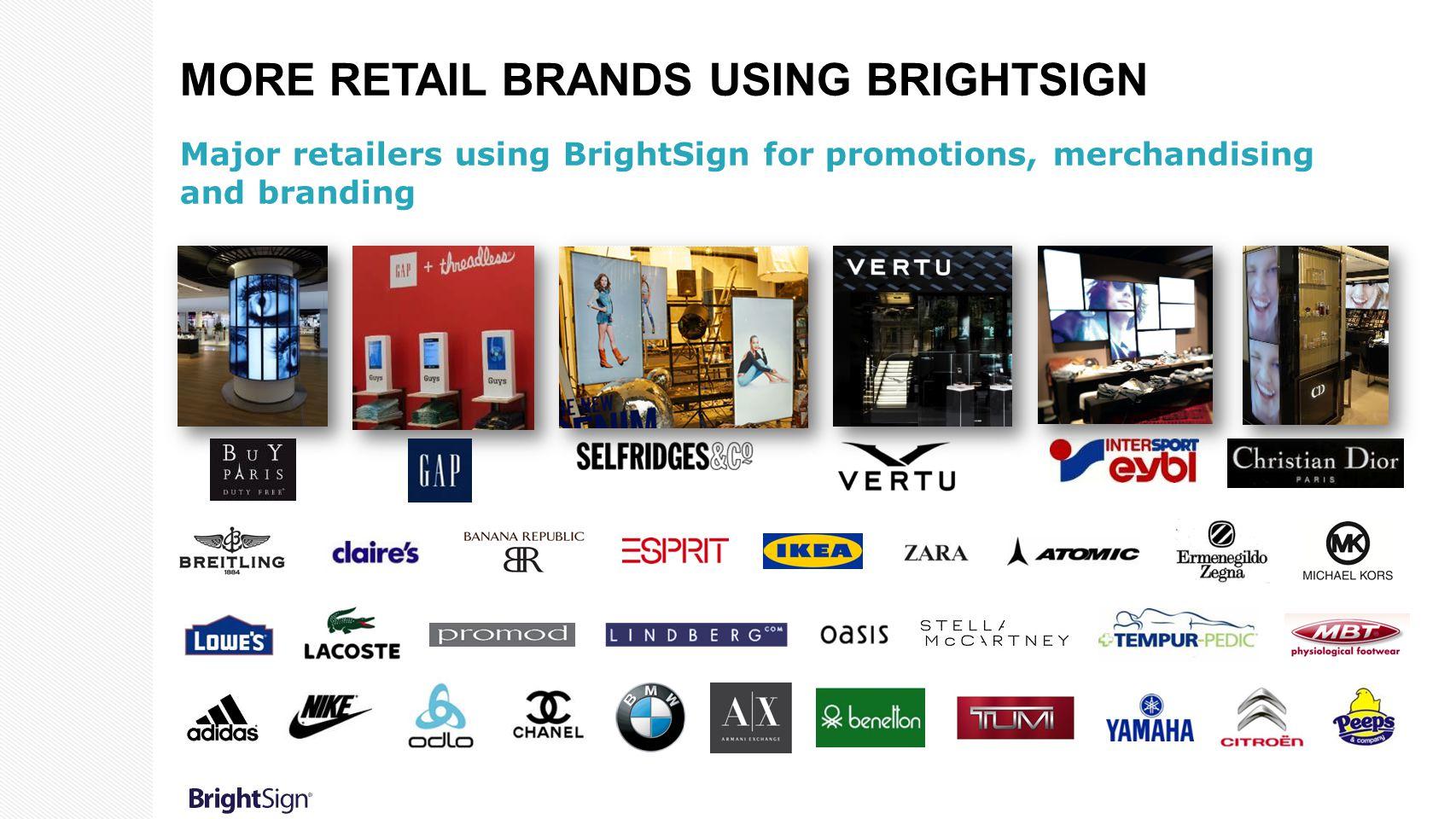 More Retail Brands Using BrightSign