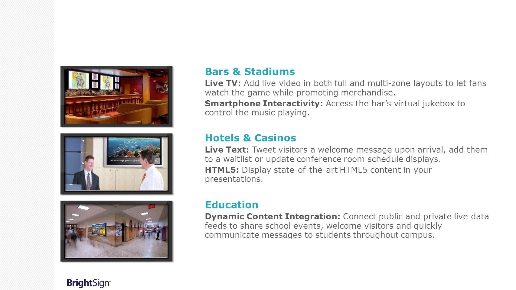 Bars & Stadiums Hotels & Casinos Education