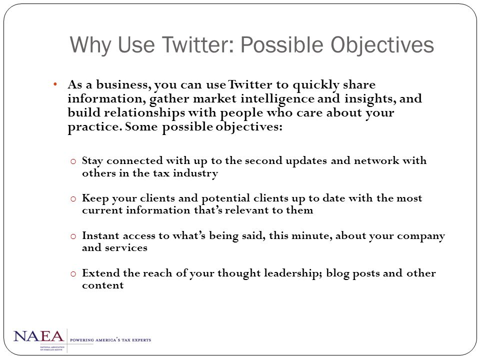 Why Use Twitter: Possible Objectives