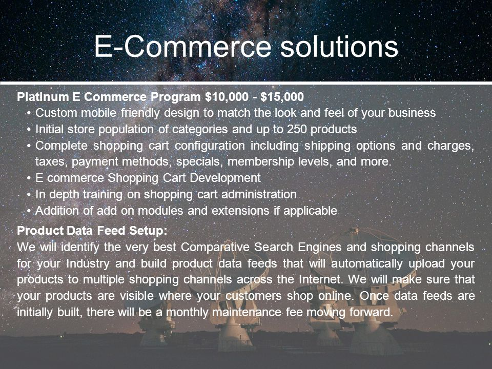 E-Commerce solutions Platinum E Commerce Program $10,000 - $15,000