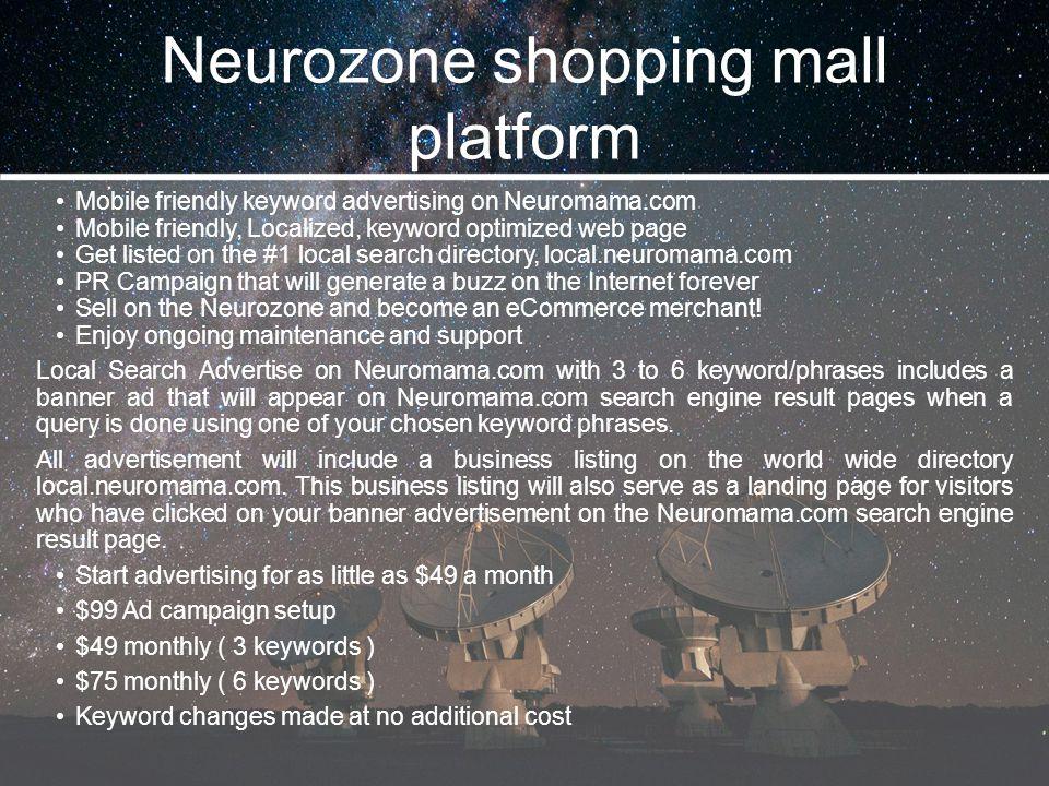 Neurozone shopping mall platform