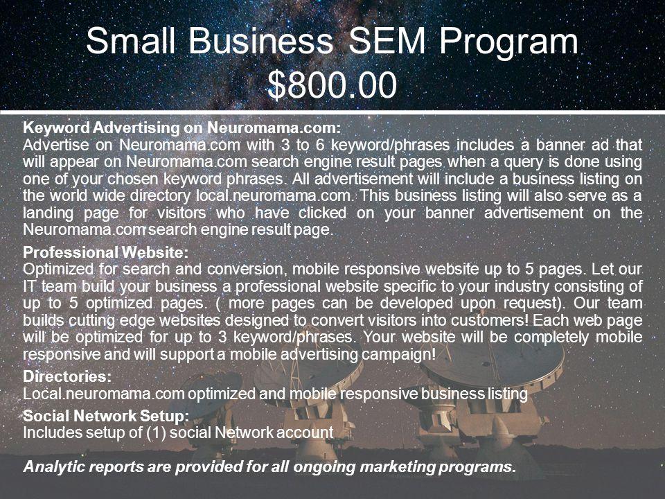 Small Business SEM Program $800.00