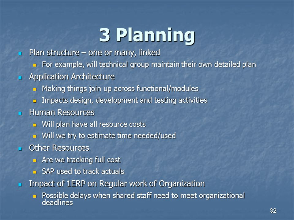 3 Planning Plan structure – one or many, linked