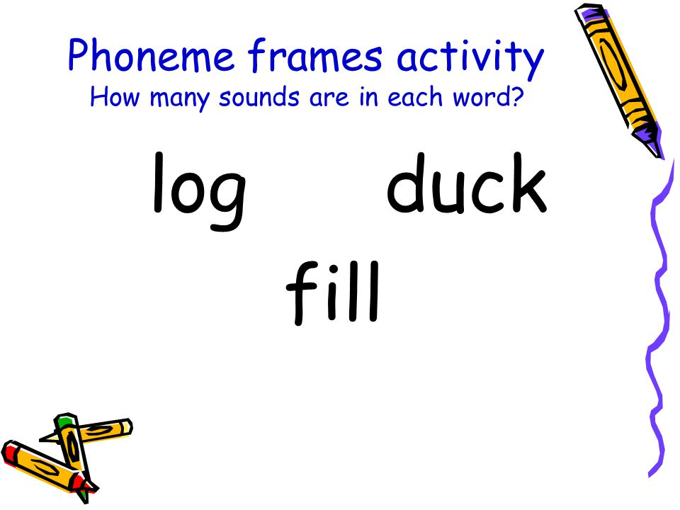 Phoneme frames activity How many sounds are in each word
