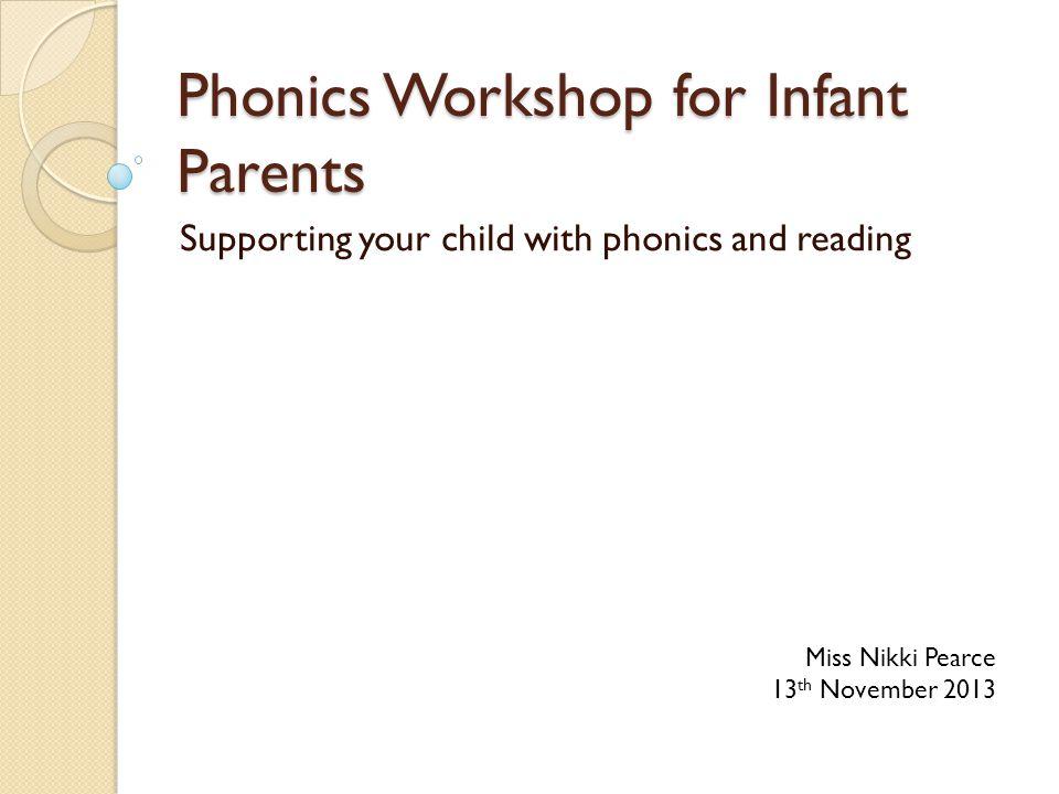 Phonics Workshop for Infant Parents