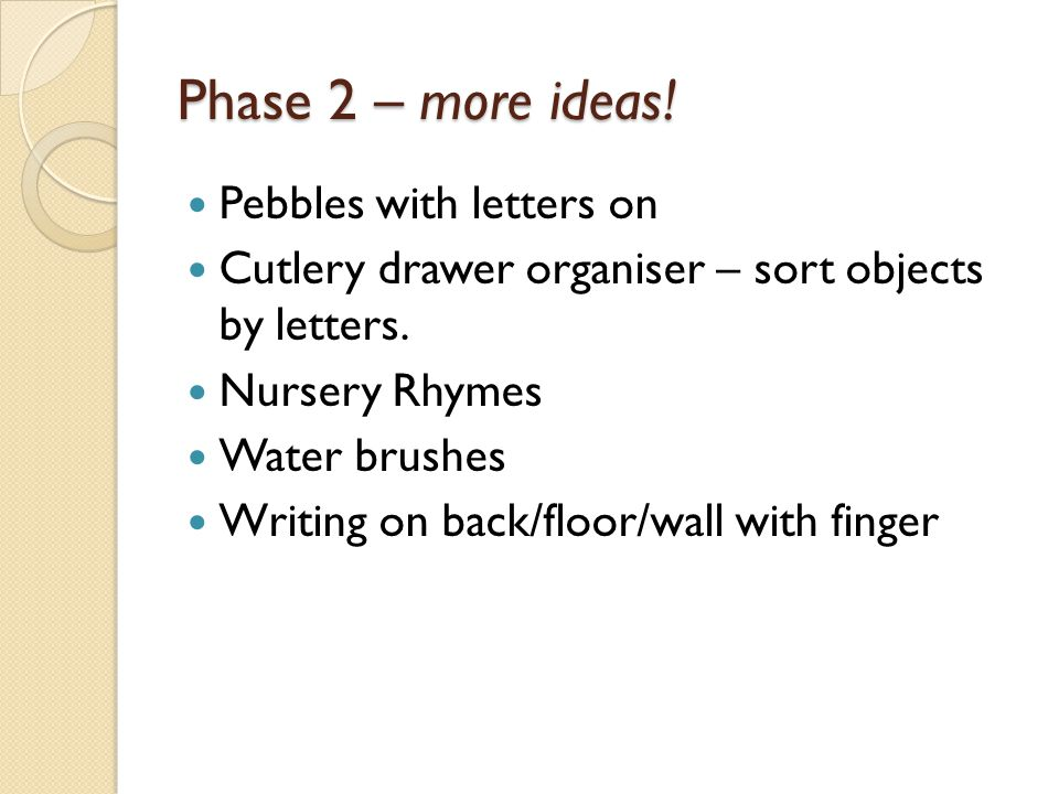 Phase 2 – more ideas! Pebbles with letters on