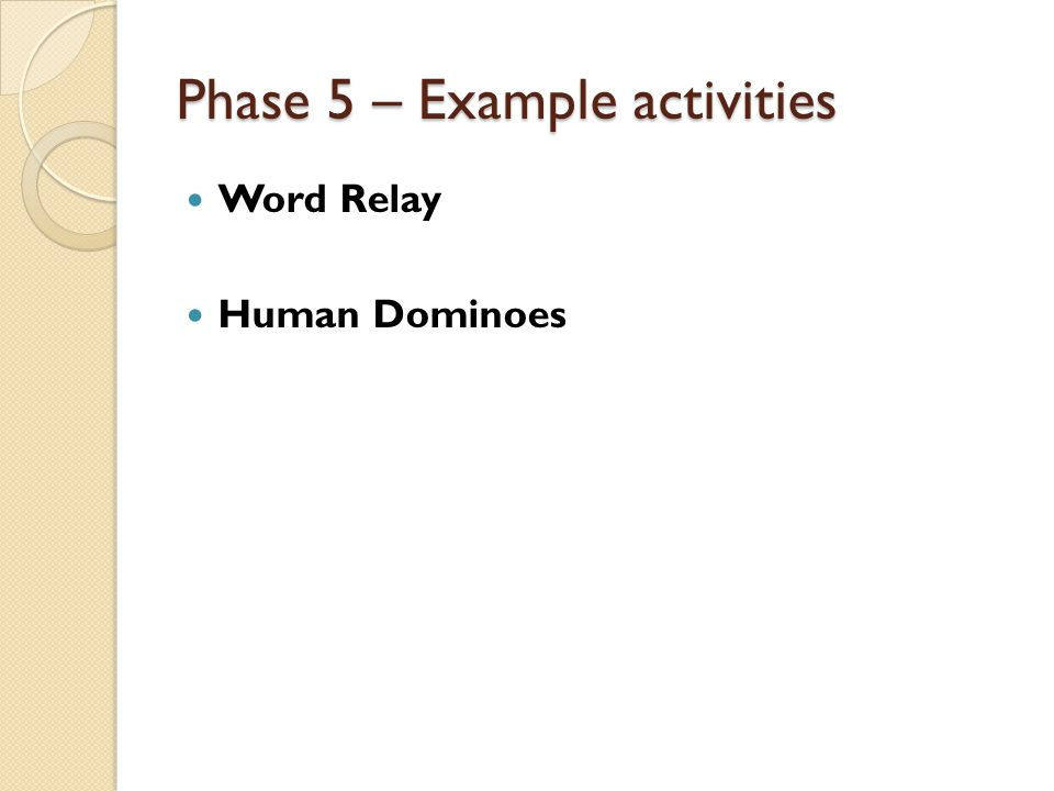 Phase 5 – Example activities