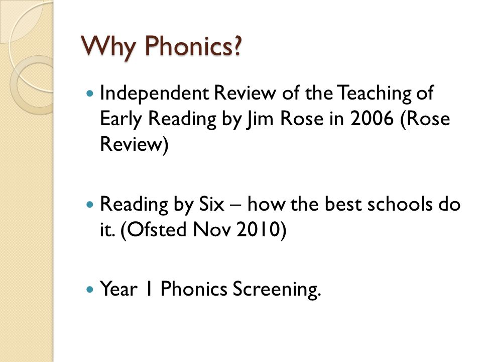 Why Phonics Independent Review of the Teaching of Early Reading by Jim Rose in 2006 (Rose Review)