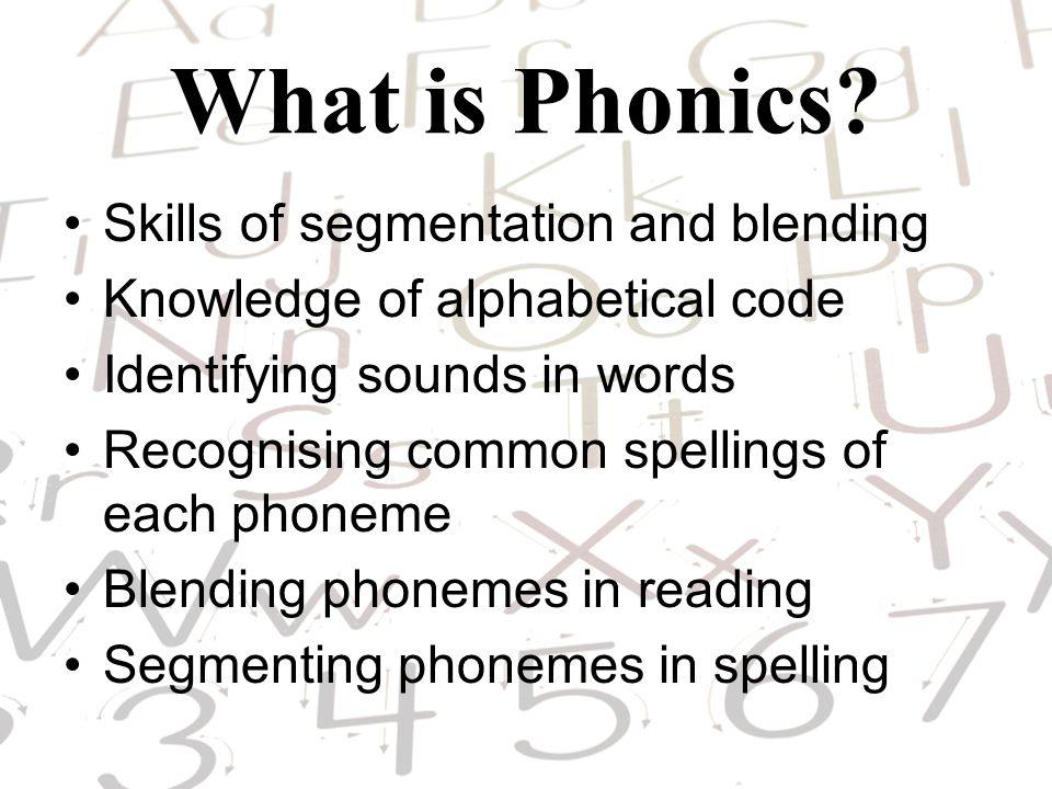 What is Phonics Skills of segmentation and blending