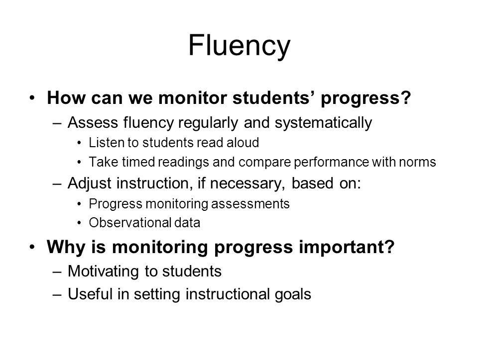 Fluency How can we monitor students' progress