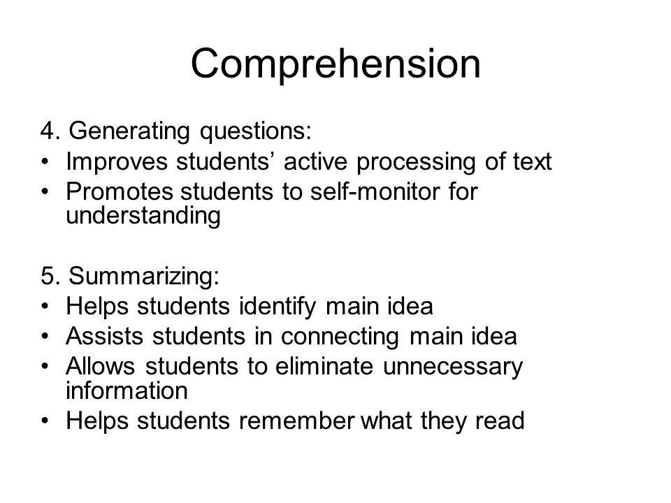 Comprehension 4. Generating questions:
