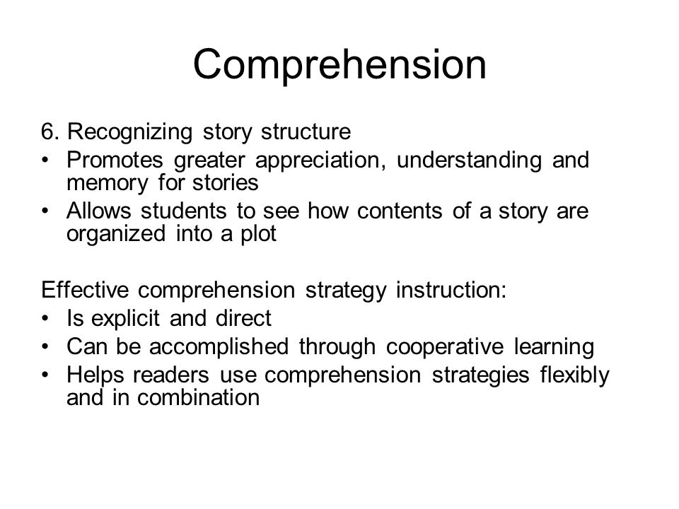 Comprehension 6. Recognizing story structure