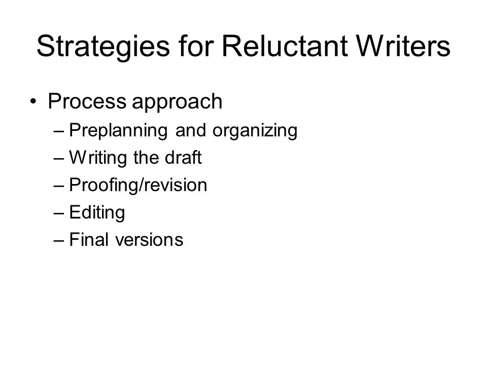 Strategies for Reluctant Writers