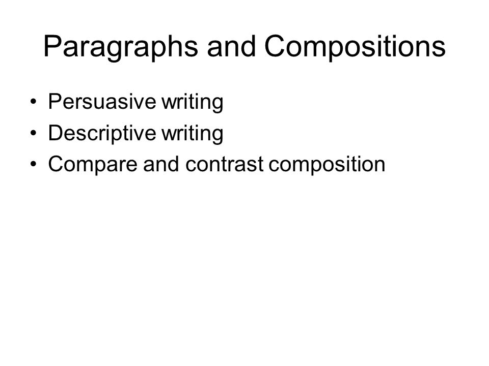 Paragraphs and Compositions
